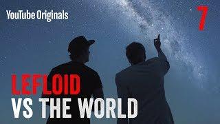 FAITH – LeFloid VS The World Ep 7