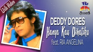 Deddy Dores feat Ria Angelina - Hanya Kau Dihatiku (Official Lyric Video)