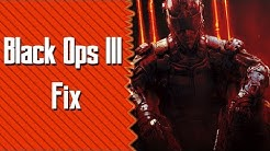 Black Ops 3 - Crash Fix (Pc)