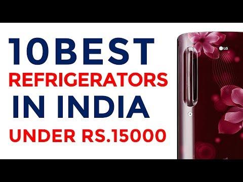 Best Refrigerators Under Rs.15000 in India   Top Fridge 2017