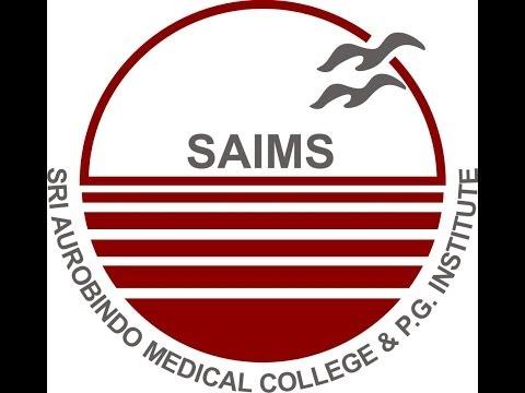 Sri Aurobindo Medical College & P.G. Institute, Indore, (Madhya Pradesh)