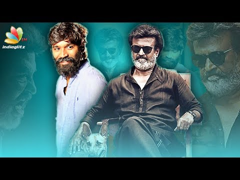 Rajinikanth & Dhanush to surprise their fans this March | Kaala