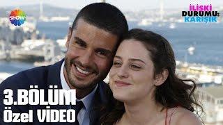 İlişki Durumu: Karışık 3.Bölüm Özet Video