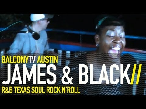 JAMES & BLACK - SUPERSTAR (BalconyTV)