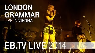 LONDON GRAMMAR live in Vienna (2014)