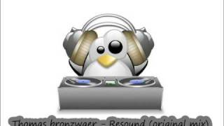 Thomas bronzwaer - Resound (original mix)