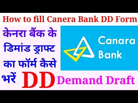 How to fill Canera Bank DD form:: Demand Draft