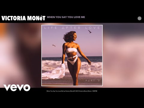 Victoria Monét - When You Say You Love Me (Audio)