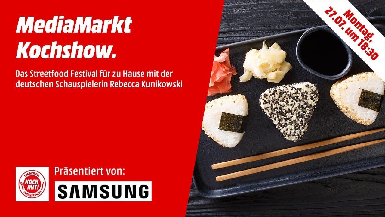 Die MediaMarkt Kochshow: Das Streetfood Festival für zu Hause