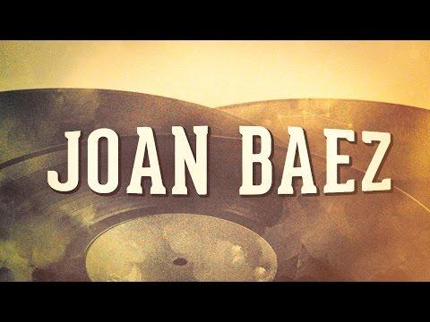 Joan Baez, Vol. 1 « Les années folk » (Album complet)