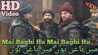 Mai Baghi Hu  Ertugrul Ghazi  HD Video With Best Scenes