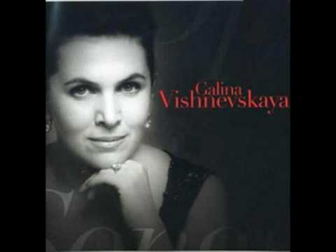 Galina Vishnevskaya~Natasha's Arioso Oprichnik~Tchaikovsky