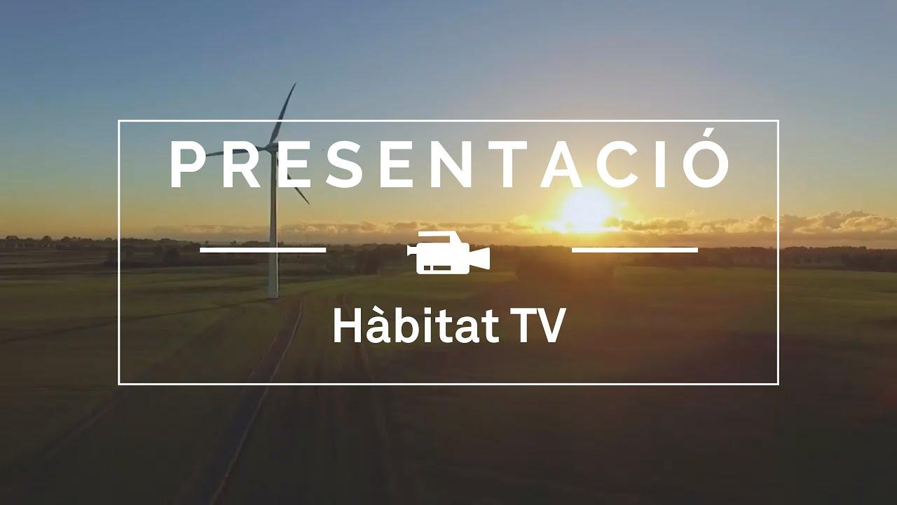 Presentació d' Hàbitat TV
