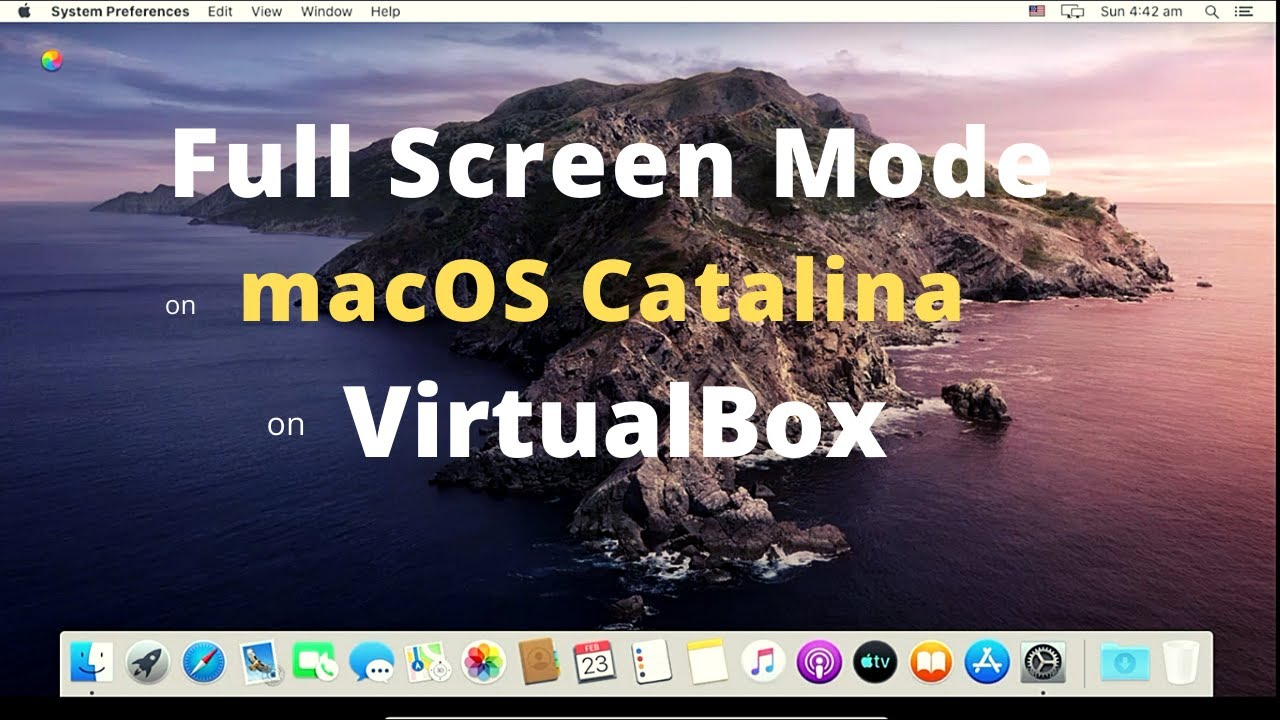 How to enter Full Screen Mode on macOS Catalina on VirtualBox?  Get Full Screen Mode on macOS  ITGuy