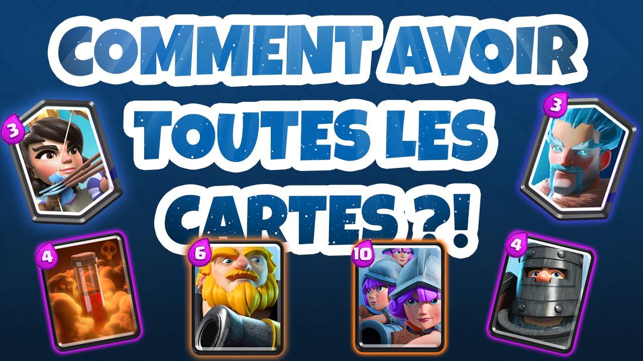 Tuto Avoir Toutes Les Cartes Sur Clash Royale Youtube