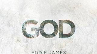 Watch Eddie James God video