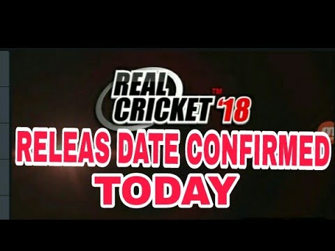 Real cricket 18 release date confirmed today