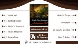 Abdurrahman Önül - Ah Nice Bir Uyursun