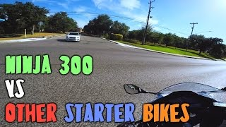 Why did I choose the Ninja 300 over other starter bikes?