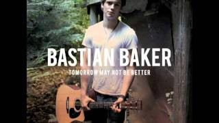 Bastian Baker - Tomorrow May Not Be Better (album version)