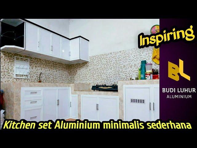 Ide Kitchen Set Aluminium Minimalis Sederhana Untuk Dapur Idaman Anda Youtube