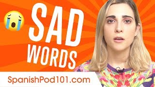 Learn the Top 10 Sad Words in Spanish