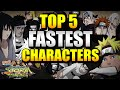 Naruto Ultimate Ninja Storm Revolution - Top 5 Fastest Characters w/ Commentary