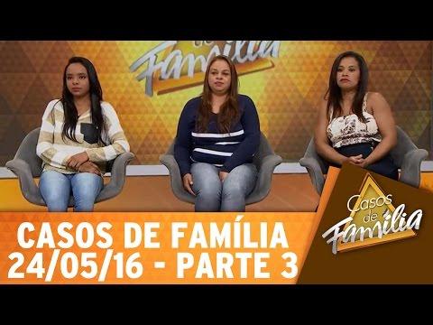 Casos de Família (24/05/16) - Mãe não é pra isso? Então vá cuidar dos seus netos! - Parte 3
