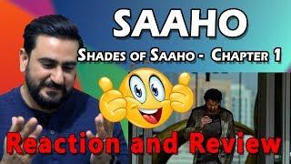 Saaho Reaction   Shades Of Saaho Chapter 1   Prabhas, Shraddha Kapoor