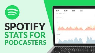 Spotify Stats for Podcasters [Full Tutorial]