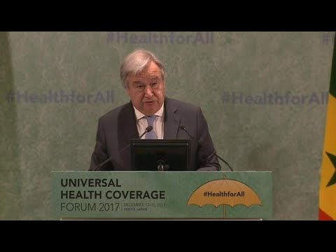 António Guterres (UN Secretary-General) at Universal Health Coverage Forum 2017