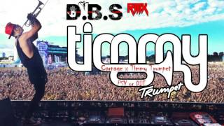 Carnage x Timmy Trumpet - PSY or DIE (D.B.S ReMiX)