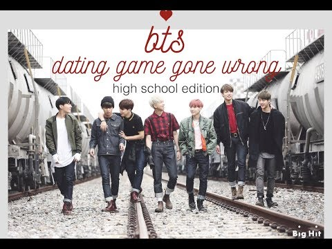 BTS Dating Game Gone Wrong (High School Edition)