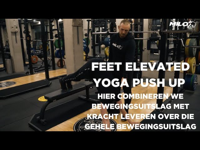Feet elevated yoga push up