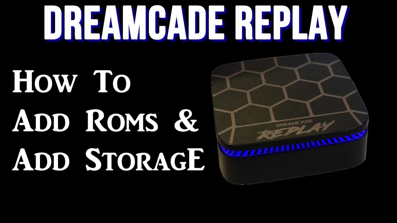 How To Add Storage and Roms - Dreamcade Replay - Arcade Punks