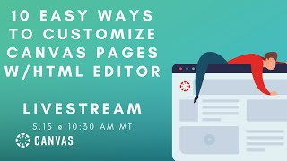 10 Easy Ways to Customize Pages with the HTML Editor