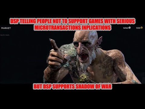 DSP Tries It - Crying About Middle Earth: Shadow of War Criticism & Low Stream Attendance