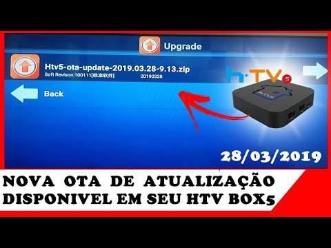 NOVA OTA DE ATUALIZAÇÃO DE DISPONÍVEL EM SEU HTV BOX 5