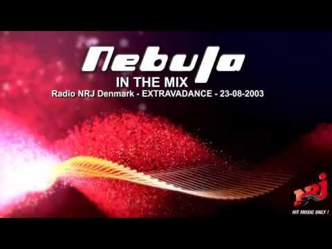 Nebula in the Mix on Radio NRJ Denmark -  EXTRAVADANCE 23-08-2003