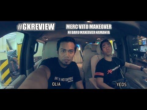 Menangis Merc HQ Tengok ni. Ini baru VAN Mercedes VITO MAKEOVER (GK REVIEW)