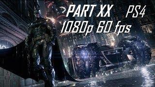 Batman: Arkham Knight [Gameplay Part 20] (Campaign...)
