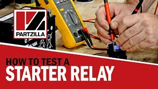 How to Test a Starter Relay on a Motorcycle, ATV, or UTV | How to Test a Starter Solenoid