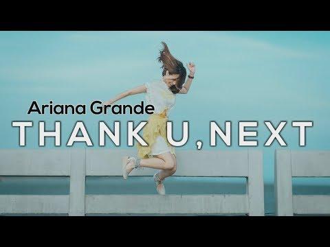 Ariana Grande Thank U Next Terjemahan Indonesia