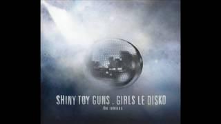 Shiny Toy Guns - Le Disko (Boys Noize)