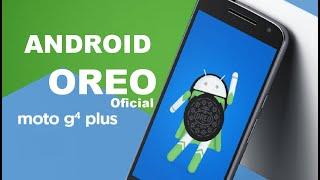 Oreo Oficial Moto G4 Plus (ROM Oficial Oreo Moto G4 Plus)