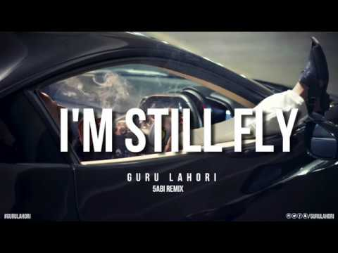 Guru Lahori - Im Still Fly (5abi Remix)