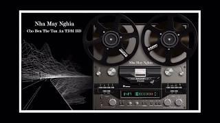 Nhạc Test Loa Bass Treble Số 96