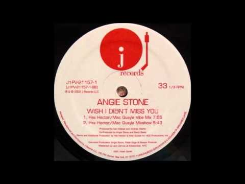 Angie Stone  Wish I Didnt Miss You Hex Hector  Mac Quayle Vibe Mix 2002
