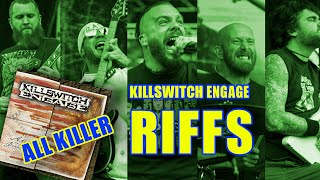 12 Killswitch Engage Guitar Riffs That Prove Alive Or Just Breathing Is All Killer