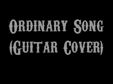 Ordinary Song - Marc Velasco (Guitar Cover With Lyrics & Chords)